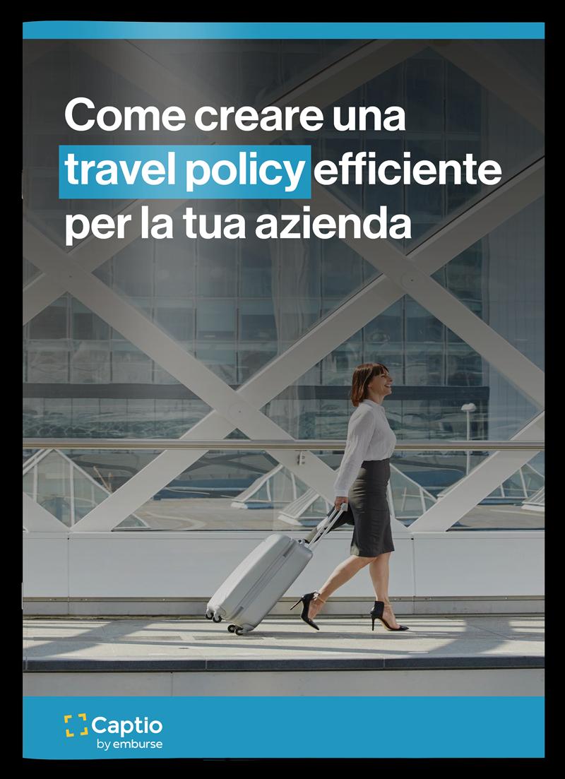 Come creare una travel policy efficiente per la tua azienda