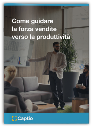 Come guidare la forza vendite verso la produttività
